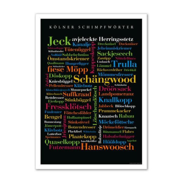 Das Poster mit frechen, kuriosen, lustigen und manchmal auch schon längst vergessenen Kölner Schimpfwörtern.