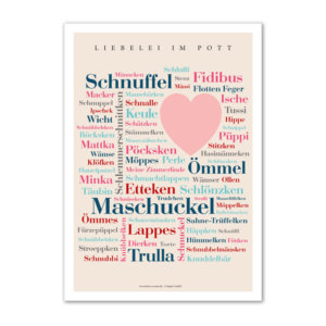 Das Poster mit den liebevollen Kosewörtern aus dem Ruhrgebiet.