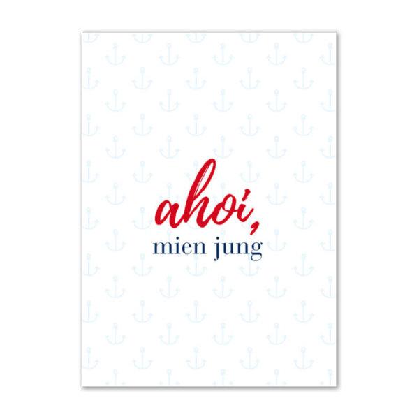 Postkarte (DIN A6) mit Motiv Ahoi mien jung.