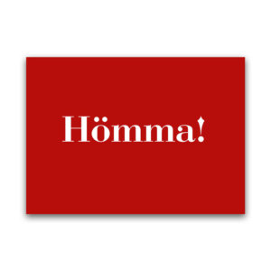 Die Postkarte Hömma als Grußkarte.