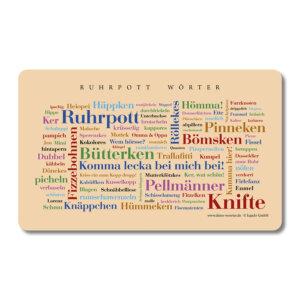 Das liebevoll gestaltete Brettchen ist das ideale Geschenk für alle Ruhrpottliebhaber und Liebhaberinnen.