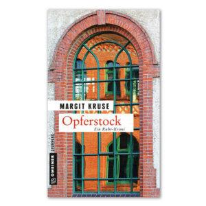 Opferstock - der Kriminalroman von Margit Kruse.