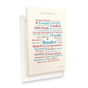 Die schönsten Wörter für deinen Lieblingsbruder als hochwertige Leinwand.