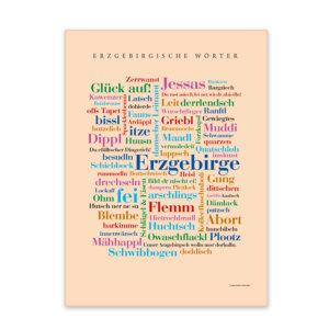 Hochwertige Leinwand mit den schönsten Wörtern aus der Region des Erzgebirges.