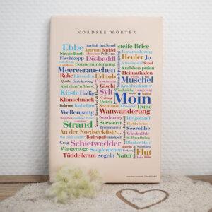 Die Leinwand mit Nordsee Dialekt als schönes Souvenir.