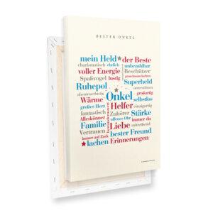 Die schönsten Wörter für deinen Lieblingsonkel auf einer hochwertigen Leinwand.