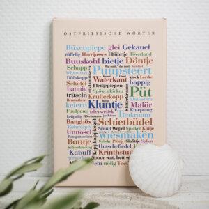 Leinwand mit schönster Ostfriesischer Sprache.