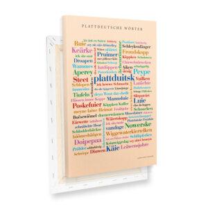 Leinwand Plattdeutsche Wörter mit Keilrahmen Profilansicht