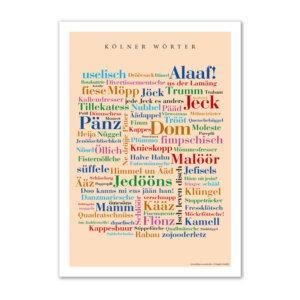 Das Poster mit den schönsten Wörtern aus der Rheinstadt Köln.