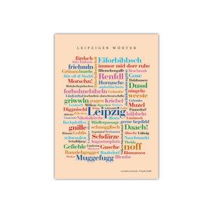 Leipziger Wortart auf einer Postkarte liebevoll zusammgestellt.